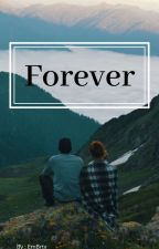 Forever by EmBrty