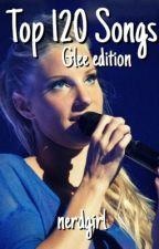 top 120 songs [glee] by sherlocksglee