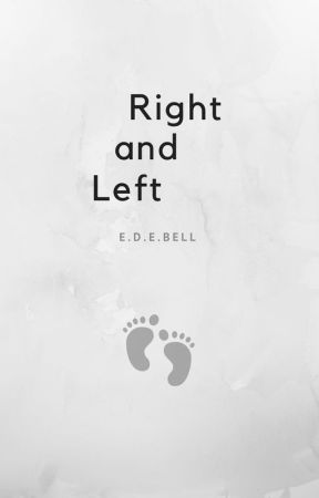 Right and Left by edebell