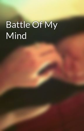 Battle Of My Mind by cassandrawind