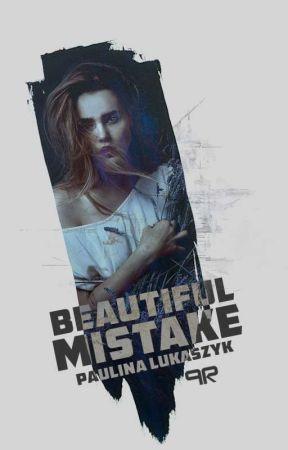 Beautiful mistake by paula_watt_official