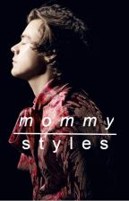 Mommy Styles (Larry Stylinson) || Traducción Oficial || by HazzaIsMyBoat