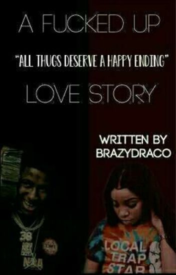 A Fucked Up Love Story  nba youngboy
