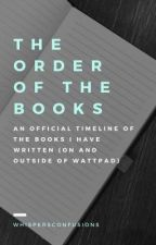 The Order of the Books by WhispersConfusions