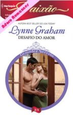 DESAFIO DO AMOR FLORA'S DEFIANCE -Lynne Graham by ttaliasanttos