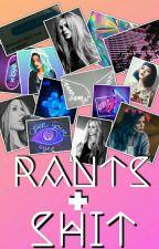 RANTS & SHIT by vienela_x