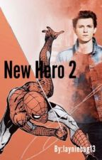 A New Hero 2 | Peter Parker x reader by layniebug13