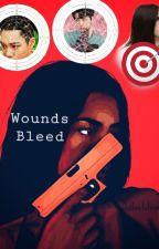 Wounds Bleed by valeriecrane