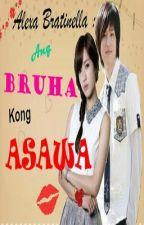 Alexa Bratinella : Ang Bruha Kong Asawa [Slow Update] by keizaki56