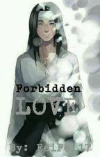 Forbidden Love (Neji x Reader) by FeiFei17