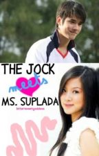 The Jock Meets Ms. Suplada (ON-HOLD) by bittersweetgoddess