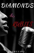 Diamonds & Rubies | BWWM | ONC Entry by YazzWrites