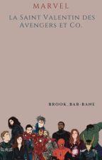 La Saint Valentin des Avengers et Compagnie by brook_bar_bane