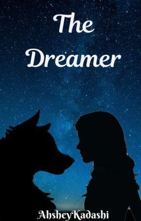 The Dreamer by Aislynnski0312