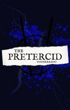 PRETERCID by toonerrzoo