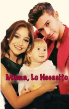 Mamá, Lo Necesito (Ruggarol)   Segunda Temporada TN by NALGASDERUGGAROL
