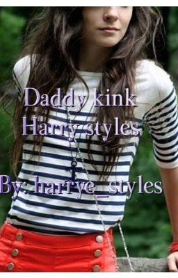 daddy kink ( daddyxdaughter) ( harry styles)