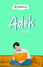Adek ++ Hyunjin by ikyoloxx_
