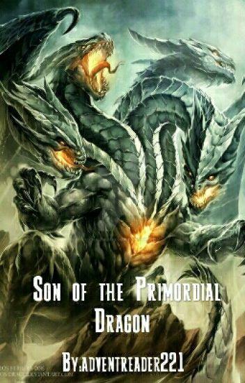 Son of the Primordial Dragon - Johnathan James Rawls - Wattpad