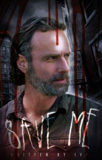 Save Me *Rick Grimes* [1]