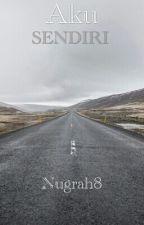 Aku Sendiri.. by Nugrah8
