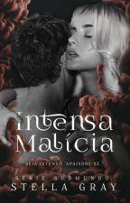 | EM ANDAMENTO | Intensa Malícia - Spin-off da Série Submundo by thenewclassic_
