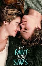 The Fault In Our Stars (FULL Story) by aleksandra967