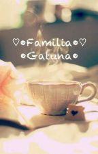 ♡•Familia Gatuna•♡ by LyaWalker