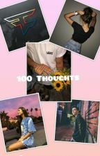 100 Thoughts *Faze Adapt* by supernaturalfaze