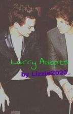 Larry adopts (Larry Stylinson) by Lizzie2020_