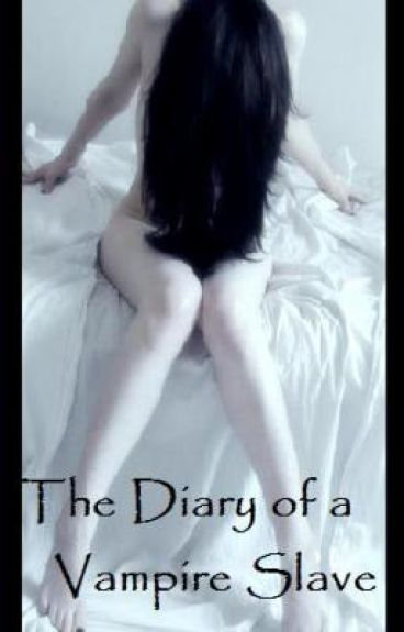 The Diary of a Vampire Slave (Book 1)