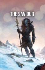 The Saviour by cklapsteinwrites