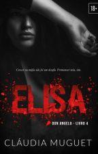 Elisa  - Livro 3 by ClaudiaMuguet0