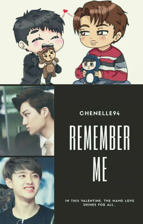 REMEMBER ME by Chenelle94