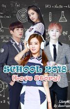 School 2018 : Love Story [Jungkook x Bomi] END by BomiYoon93