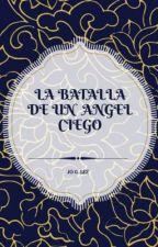 ÁNGEL CIEGO by AnnaGlez123