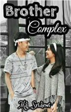 Brother Complex ( sequel Syericiara) by Md_Sridewi