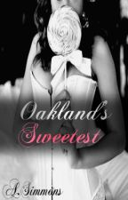 Oakland's Sweetest by Miss_Hoodnificent