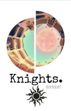 SF9: Knights of The Sun #1 ✔ by dontdoit7