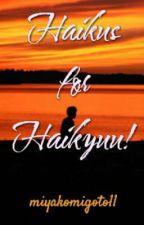 Haikus for Haikyuu! by miyakomigoto11