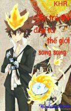 Sự trả thù đến từ thế giới song song by Lyo00000