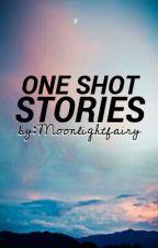 One Shot Stories &... by MoonLightFairy