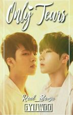 ONLY TEARS✔ FANFICTION INI AKAN DI HAPUS. by Real_Senju
