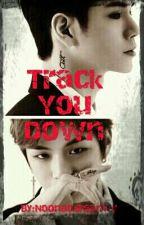 Track You Down * ONGNIEL (Kang Daniel × Ong Seongwoo) by NoonaDdreamer