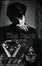 The Dark(HUNKAI) by JongkaleeSjr