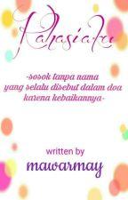 1. Rahasiaku (Selesai) by mawarmay