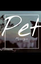 Pet || Myungjin (Hiatus) by Meouwu_