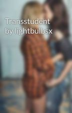 Transstudent by lightbulbsx by lightbulbsx