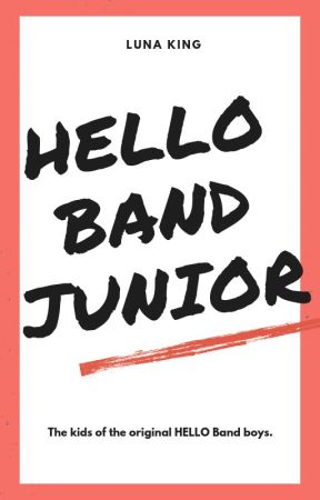 HELLO Band Junior by lunaking_phr
