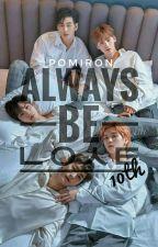 Always Be LOɅE by pomiRon